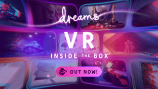 Dreams' VR update has been released with new tools, demos and more